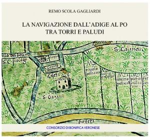 La navigazione dall'Adige al Po tra torri e paludi